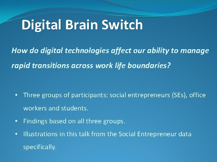 Digital Brain Switch How do digital technologies affect our ability to manage rapid transitions