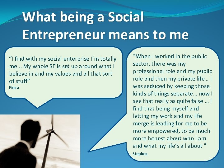 """What being a Social Entrepreneur means to me """"I find with my social enterprise"""