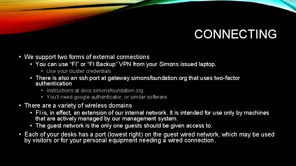 """CONNECTING • We support two forms of external connections • You can use """"FI"""""""