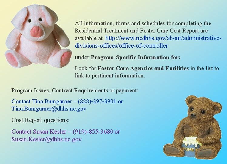 All information, forms and schedules for completing the Residential Treatment and Foster Care Cost