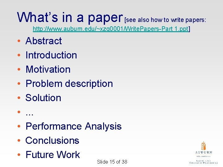 What's in a paper [see also how to write papers: http: //www. auburn. edu/~xzq