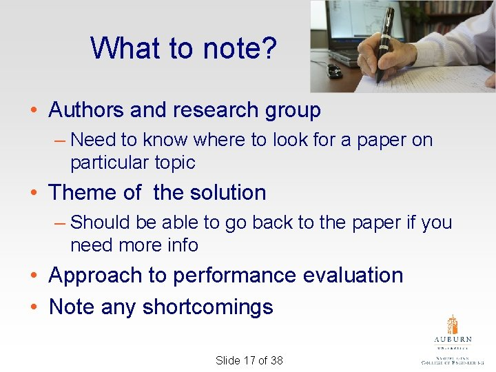 What to note? • Authors and research group – Need to know where to