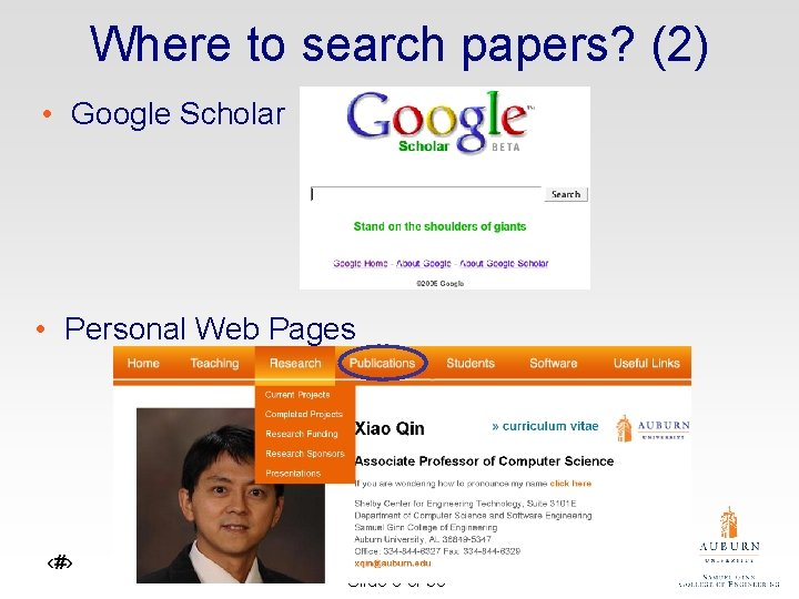 Where to search papers? (2) • Google Scholar • Personal Web Pages ‹#› Slide