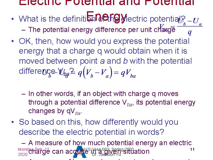 • Electric Potential and Potential Energy What is the definition of the electric