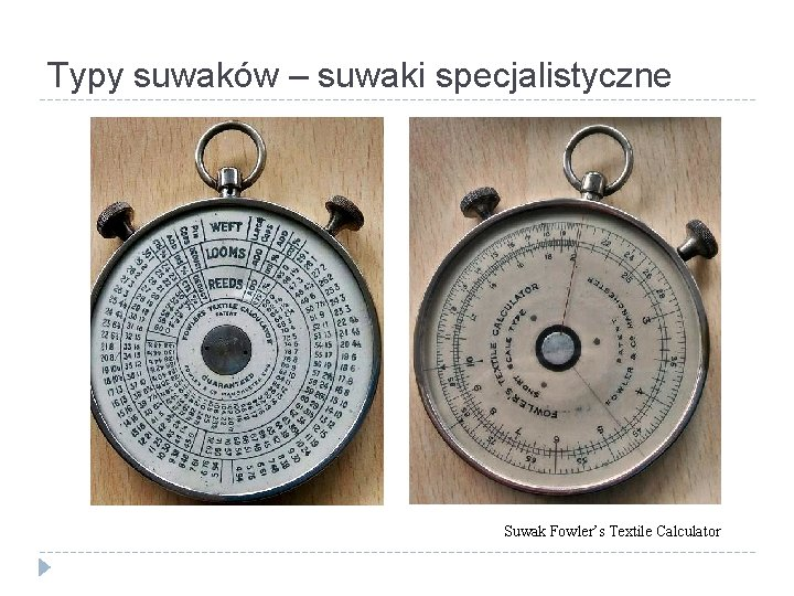 Typy suwaków – suwaki specjalistyczne Suwak Fowler's Textile Calculator