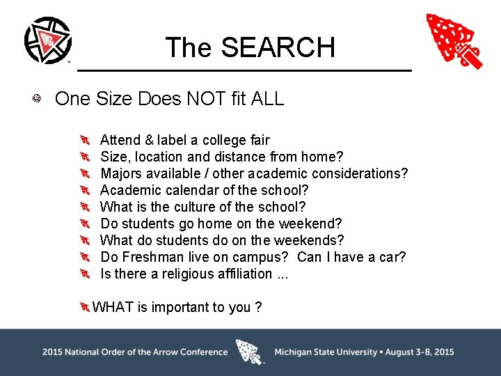 The SEARCH One Size Does NOT fit ALL Attend & label a college fair