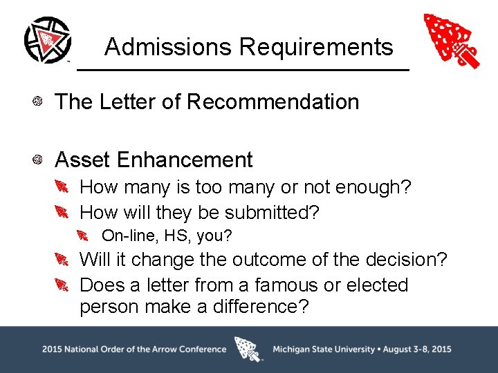Admissions Requirements The Letter of Recommendation Asset Enhancement How many is too many or