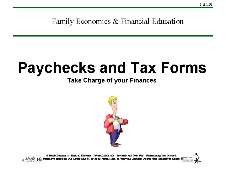 1. 13. 1. G 1 Family Economics & Financial Education Paychecks and Tax Forms