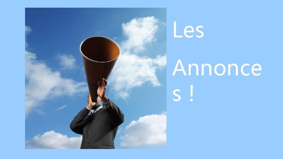 Les Annonce s!