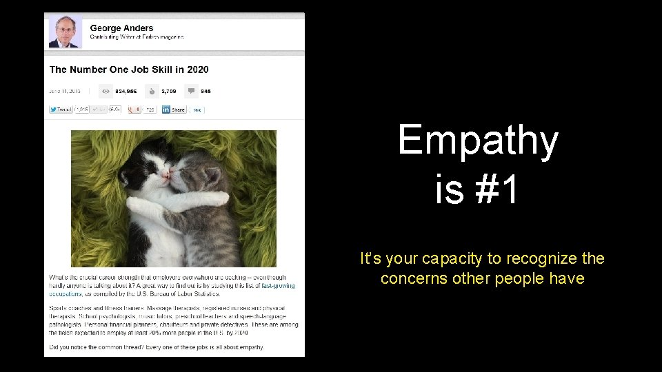 Empathy is #1 It's your capacity to recognize the concerns other people have