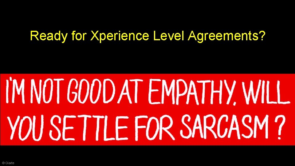 Ready for Xperience Level Agreements? © Giarte