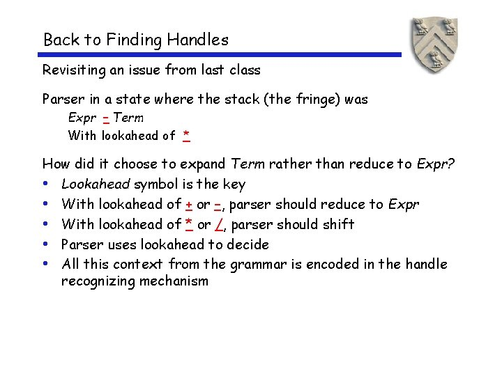 Back to Finding Handles Revisiting an issue from last class Parser in a state