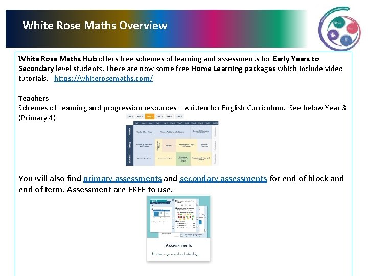 White Rose Maths Overview White Rose Maths Hub offers free schemes of learning and