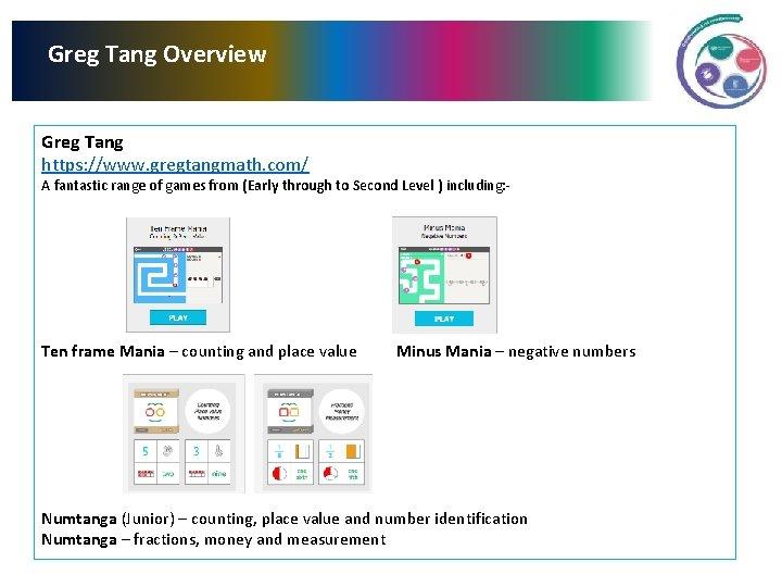 Greg Tang Overview Greg Tang https: //www. gregtangmath. com/ A fantastic range of games