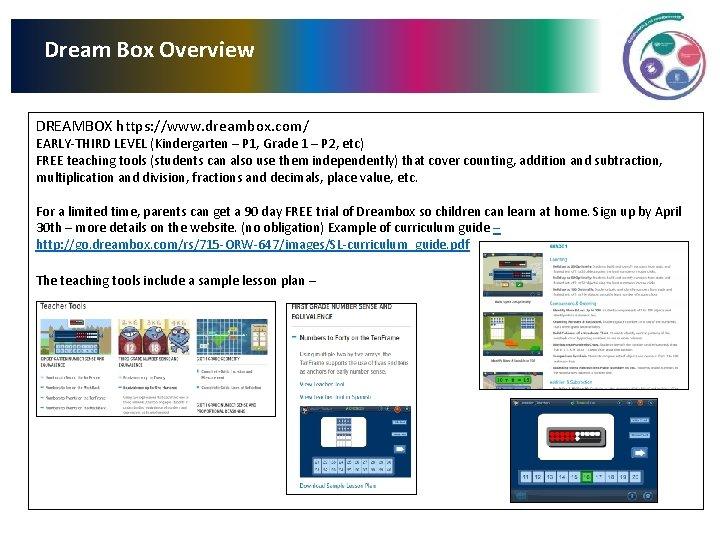 Dream Box Overview DREAMBOX https: //www. dreambox. com/ EARLY-THIRD LEVEL (Kindergarten – P 1,