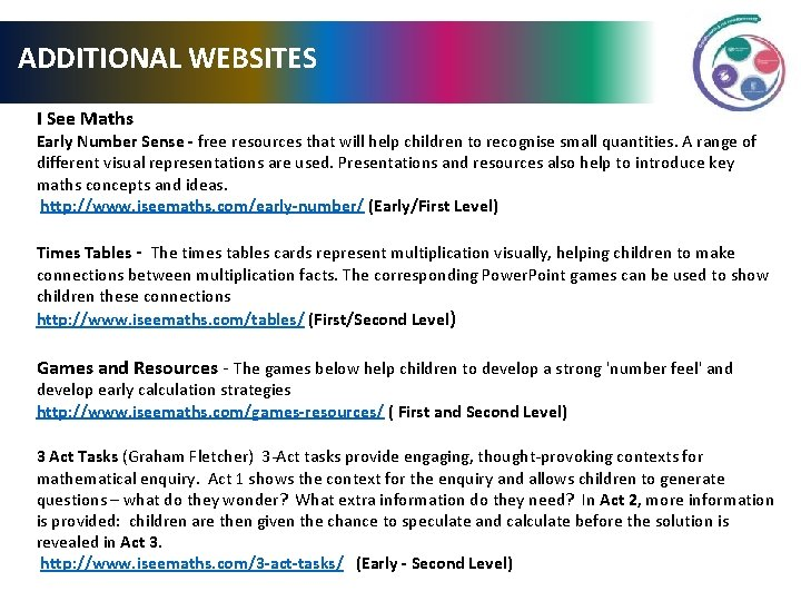 ADDITIONAL WEBSITES I See Maths Early Number Sense - free resources that will help