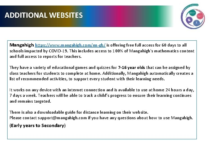 ADDITIONAL WEBSITES Mangahigh https: //www. mangahigh. com/en-gb/ is offering free full access for 60