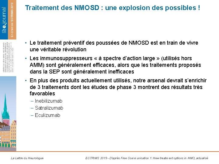 Traitement des NMOSD : une explosion des possibles ! • Le traitement préventif des