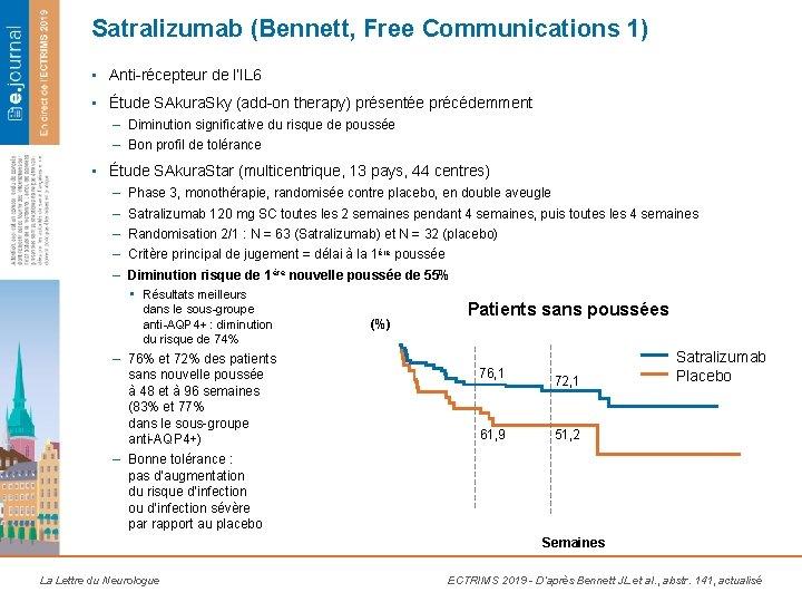 Satralizumab (Bennett, Free Communications 1) • Anti-récepteur de l'IL 6 • Étude SAkura. Sky