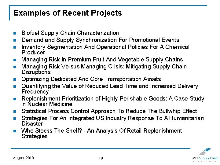 Examples of Recent Projects n n n Biofuel Supply Chain Characterization Demand Supply Synchronization