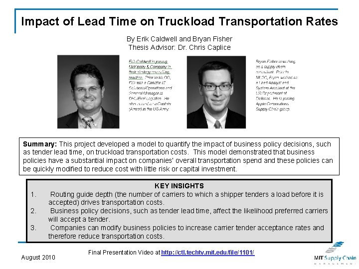 Impact of Lead Time on Truckload Transportation Rates By Erik Caldwell and Bryan Fisher