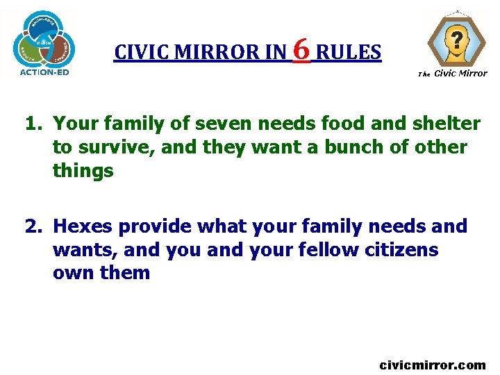 CIVIC MIRROR IN 6 RULES The Civic Mirror 1. Your family of seven needs