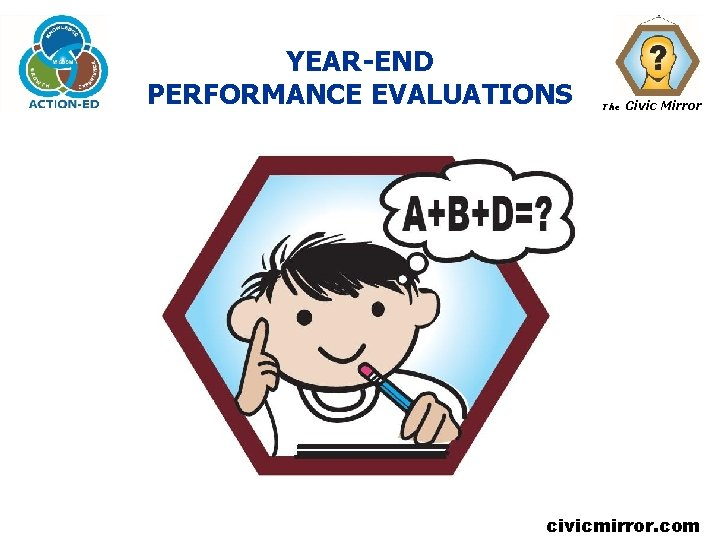 YEAR-END PERFORMANCE EVALUATIONS The Civic Mirror civicmirror. com