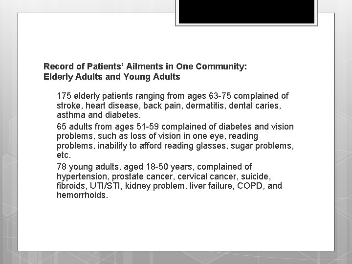 Record of Patients' Ailments in One Community: Elderly Adults and Young Adults q q