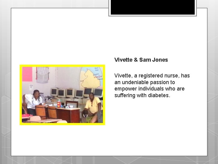 Nutrition Counseling And Diabetes Screening at Cane Grove: CADVA & IMRAARC Vivette & Sam