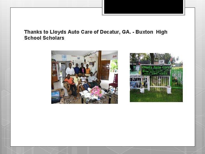 Thanks to Lloyds Auto Care of Decatur, GA. - Buxton High School Scholars