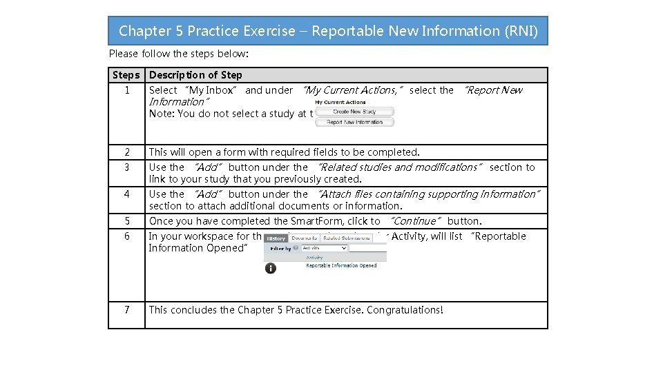 Chapter 5 Practice Exercise – Reportable New Information (RNI) Please follow the steps below: