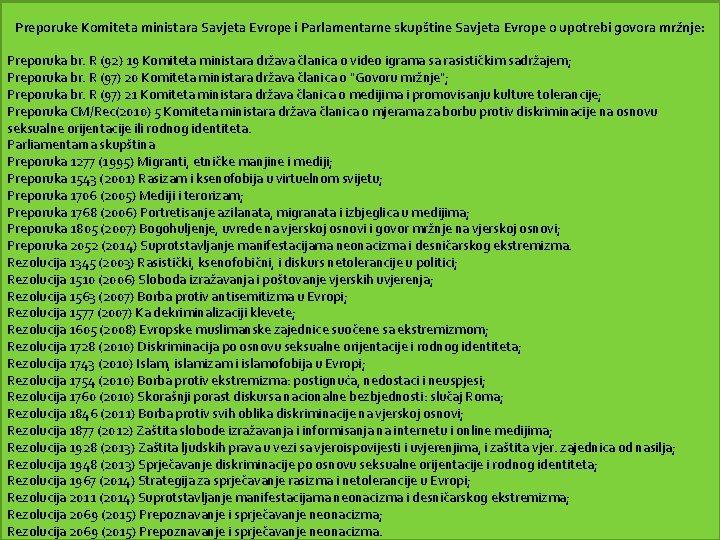 Preporuke Komiteta ministara Savjeta Evrope i Parlamentarne skupštine Savjeta Evrope o upotrebi govora mržnje: