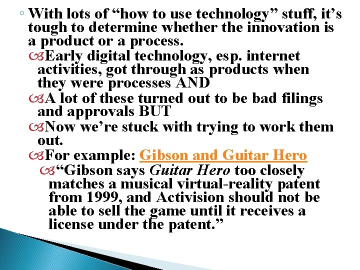 """◦ With lots of """"how to use technology"""" stuff, it's tough to determine whether"""