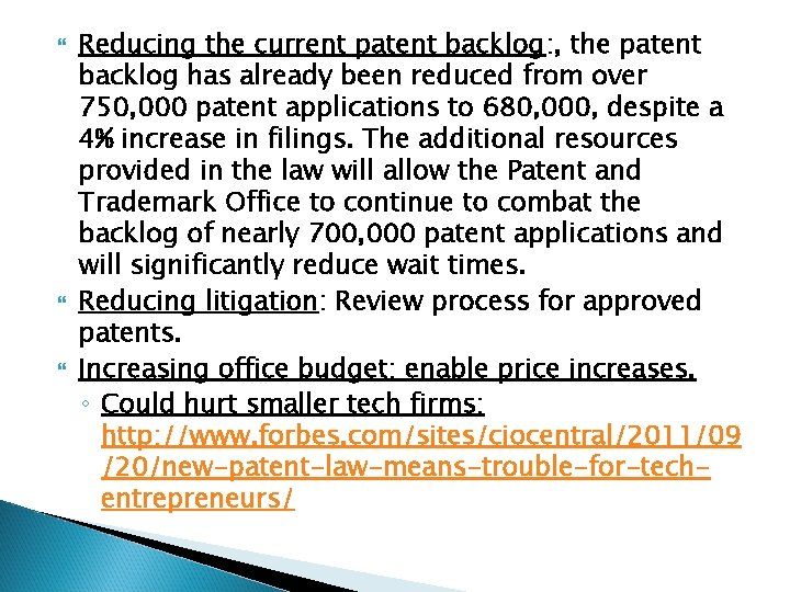 Reducing the current patent backlog: , the patent backlog has already been reduced