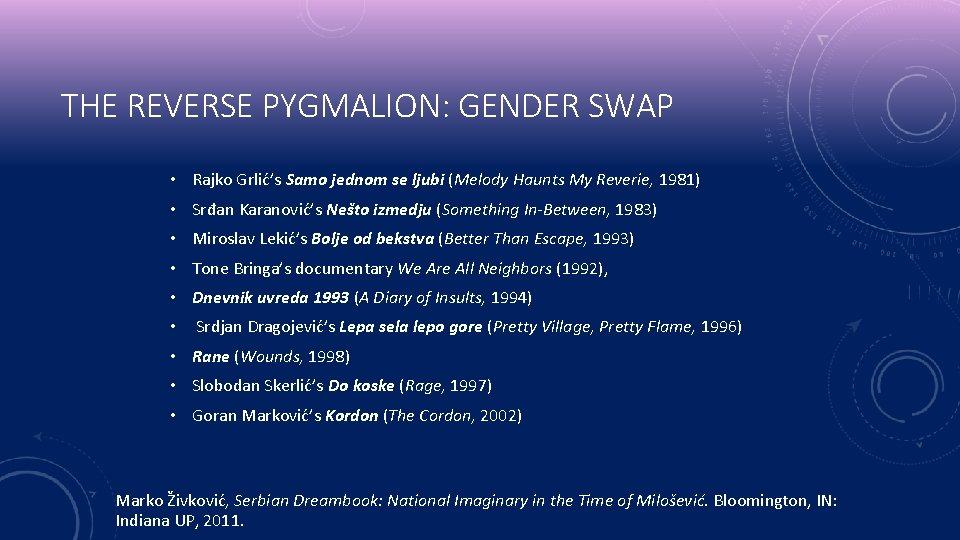 THE REVERSE PYGMALION: GENDER SWAP • Rajko Grlić's Samo jednom se ljubi (Melody Haunts