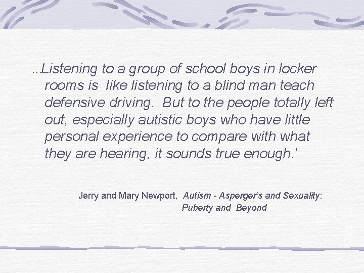 …Listening to a group of school boys in locker rooms is like listening to