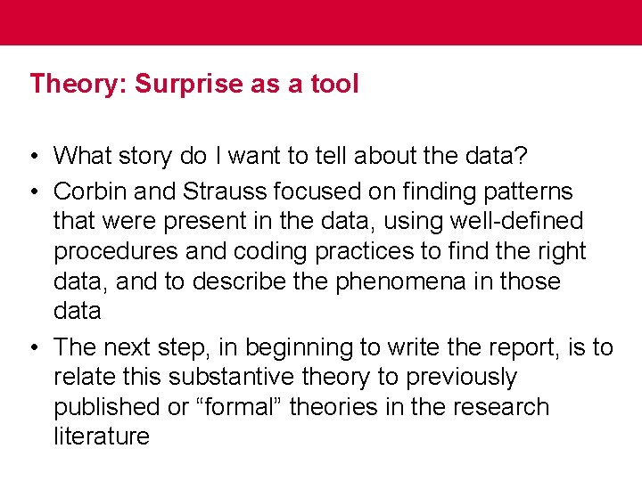 Theory: Surprise as a tool • What story do I want to tell about