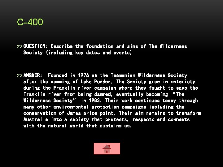 C-400 QUESTION: Describe the foundation and aims of The Wilderness Society (including key dates