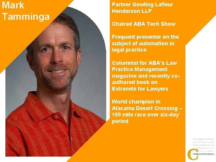 Mark Tamminga Partner Gowling Lafleur Henderson LLP Chaired ABA Tech Show Frequent presenter on