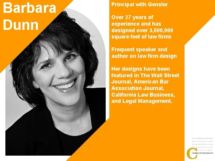 Barbara Dunn Principal with Gensler Over 27 years of experience and has designed over