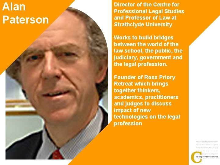 Alan Paterson Director of the Centre for Professional Legal Studies and Professor of Law