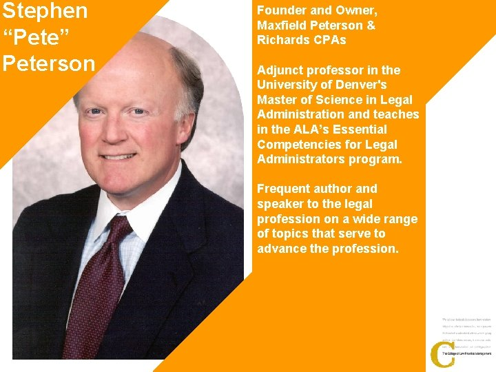 """Stephen """"Pete"""" Peterson Founder and Owner, Maxfield Peterson & Richards CPAs Adjunct professor in"""