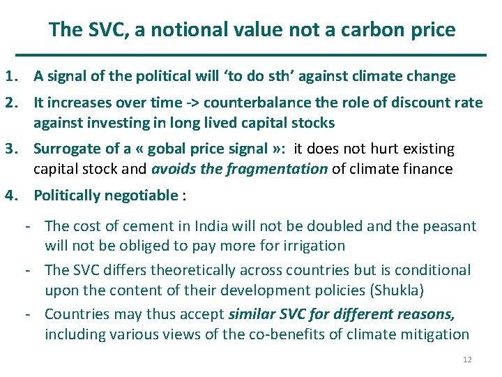 The SVC, a notional value not a carbon price 1. A signal of the