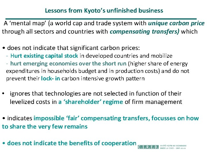 Lessons from Kyoto's unfinished business A 'mental map' (a world cap and trade system