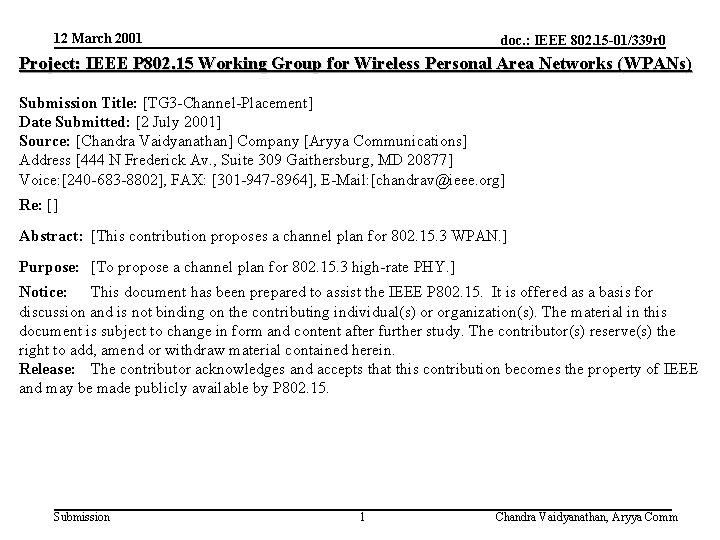 12 March 2001 doc. : IEEE 802. 15 -01/339 r 0 Project: IEEE P