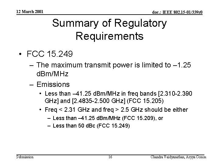 12 March 2001 doc. : IEEE 802. 15 -01/339 r 0 Summary of Regulatory
