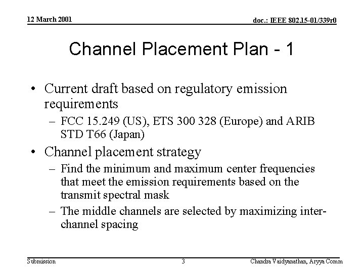12 March 2001 doc. : IEEE 802. 15 -01/339 r 0 Channel Placement Plan