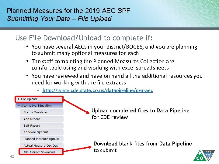Planned Measures for the 2019 AEC SPF Submitting Your Data – File Upload Use