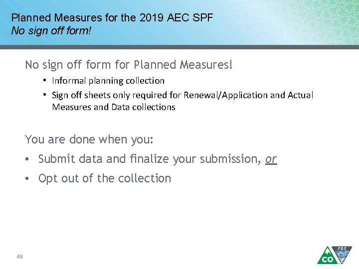 Planned Measures for the 2019 AEC SPF No sign off form! No sign off
