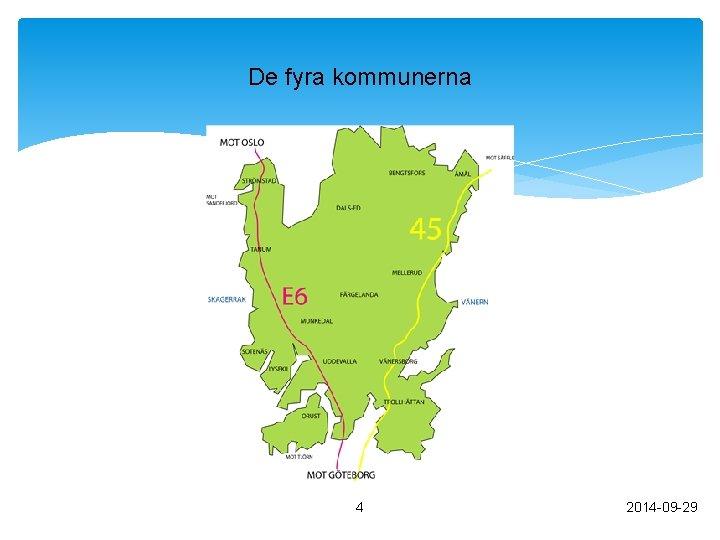 De fyra kommunerna 4 2014 -09 -29